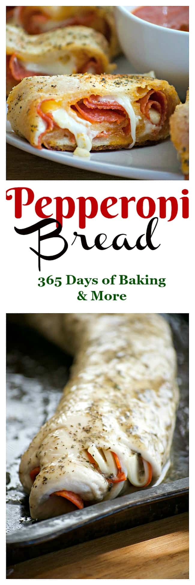 Pepperoni Bread - 365 Days of Baking and More