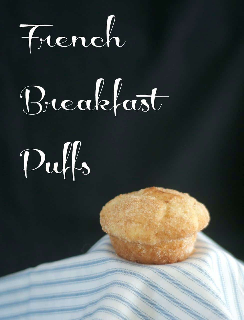 These French Breakfast Puffs are delicious breakfast muffin made extra-special after baking when they're dipped in butter and coated in cinnamon sugar.