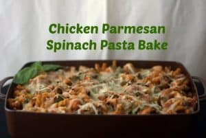 Chicken Parmesan Spinach Pasta Bake - a delicious new twist on an old favorite!
