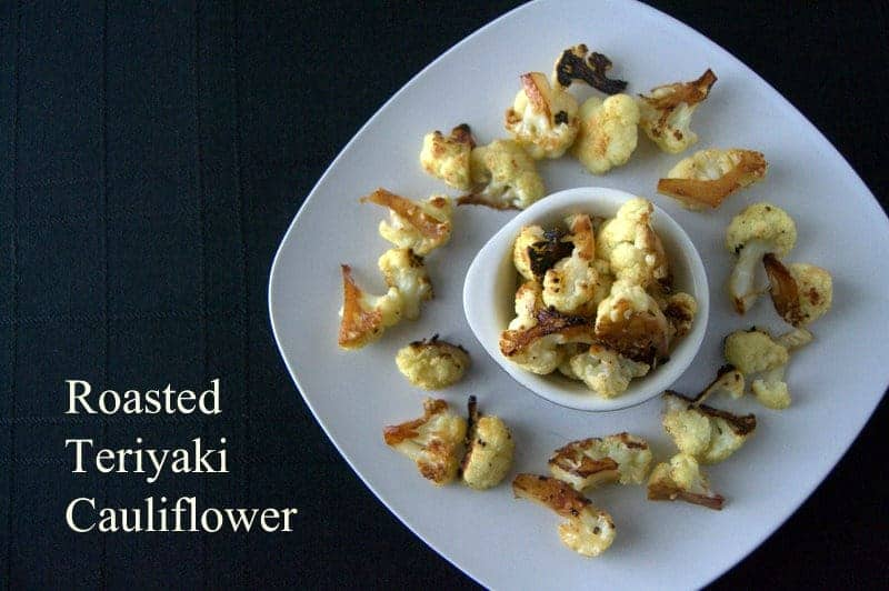 Roasted Teriyaki Cauliflower - cauliflower florets tossed in a Teriyaki marinade and roasted to perfection!