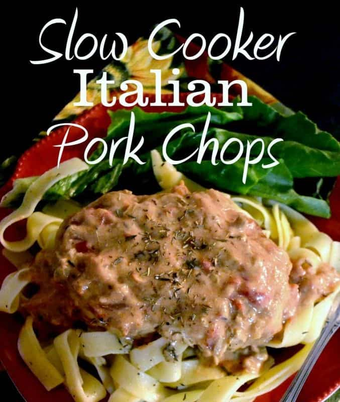 Slow Cooker Italian Pork Chops with Parmesan Noodles