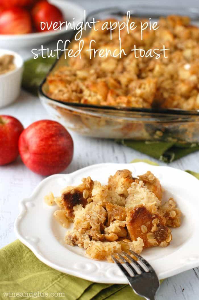 Apple Pie Overnight Stuffed French Toast