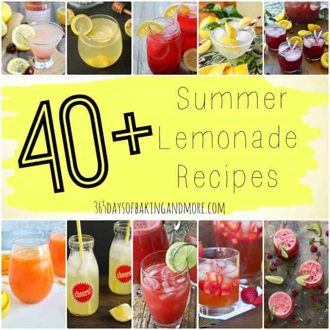 40+ Summer Lemonade Recipes to quench your thirst.