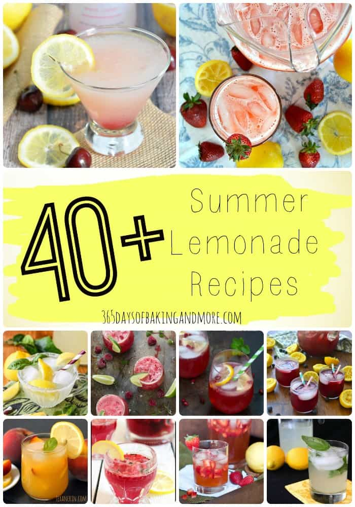 40+ Summer Lemonade Recipes to quench your thirst this summer and beyond!