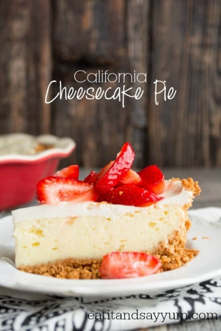 California Cheesecake Pie- a creamy dessert with the great flavors of cheesecake but a smooth, custard-like filling