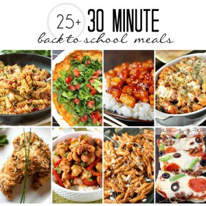 More than 25 meals that can be made in 30 minutes or less!