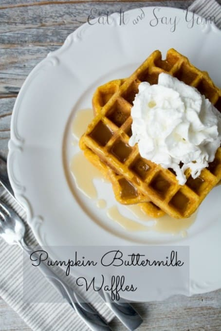 Pumpkin Buttermilk Waffles from Eat It and Say Yum