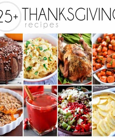 More than 25 recipes for you to serve for Thanksgiving!