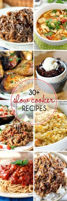30+ Slow Cooker Recipes - they'll make your life easier!