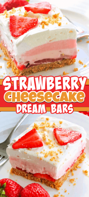 A delicious and easy no bake dessert, Strawberry Cheesecake Dream Bars.