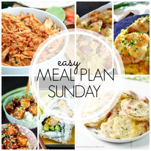 With Easy Meal Plan Sunday Week 63 - six dinners, two desserts and a breakfast recipe will help you remove the guesswork from this week's meal planning.