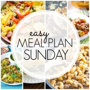 With Easy Meal Plan Sunday Week 67 - six dinners, two desserts and a breakfast recipe will help you remove the guesswork from this week's meal planning.