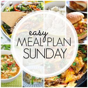 With Easy Meal Plan Sunday Week 69 - six dinners, two desserts and a breakfast recipe will help you remove the guesswork from this week's meal planning.