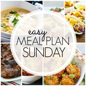 With Easy Meal Plan Sunday Week 70 - six dinners, two desserts and a breakfast recipe will help you remove the guesswork from this week's meal planning.