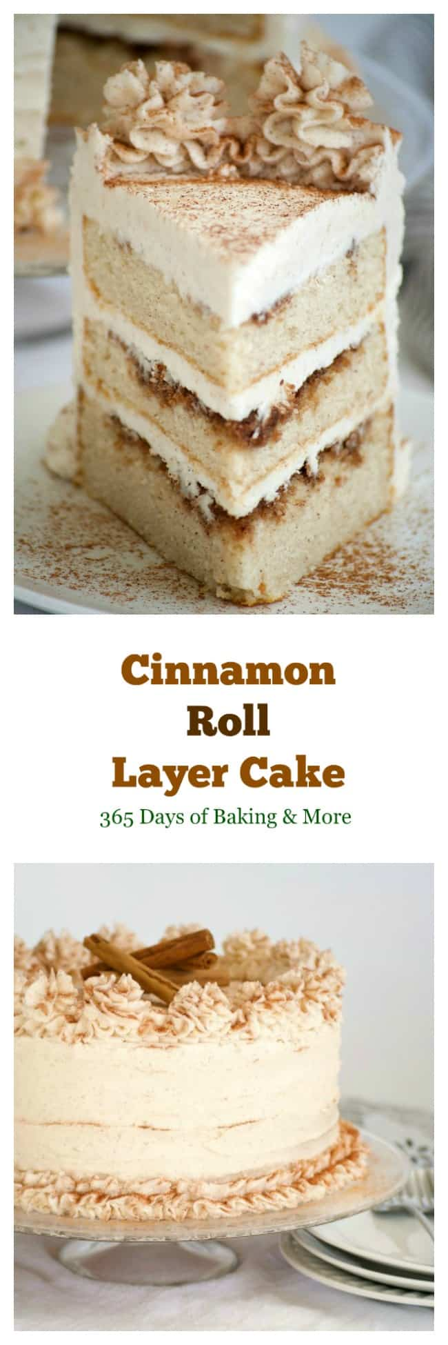 Cinnamon Roll Layer Cake - 365 Days of Baking and More
