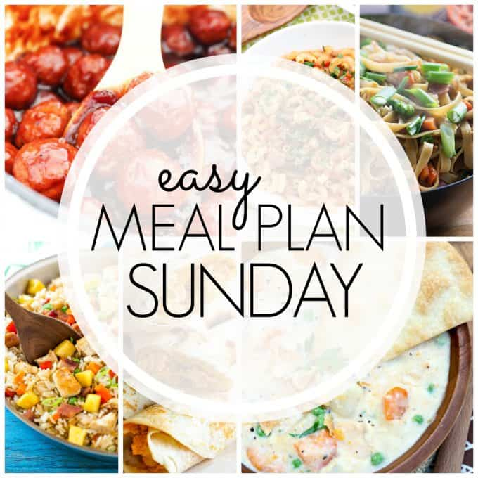 With Easy Meal Plan Sunday Week 73 - six dinners, two desserts and a breakfast recipe will help you remove the guesswork from this week's meal planning.
