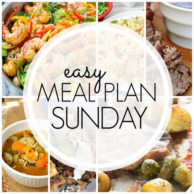 With Easy Meal Plan Sunday Week 76 - six dinners, two desserts and a breakfast recipe will help you remove the guesswork from this week's meal planning.