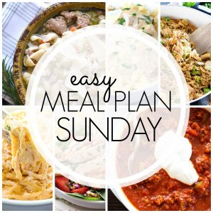 With Easy Meal Plan Sunday Week 81 - six dinners, two desserts and a breakfast recipe will help you remove the guesswork from this week's meal planning.