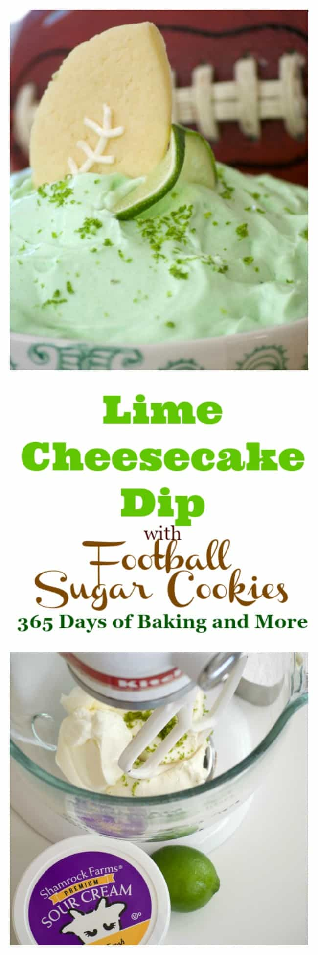 This Lime Cheesecake Dip made with cream cheese, confectioners' sugar, Shamrock Farms sour cream, lime juice and gelatin pairs perfectly with Football Sugar Cookies and some fresh fruit. It's the perfect Game Day treat and you'll be voted MVP!