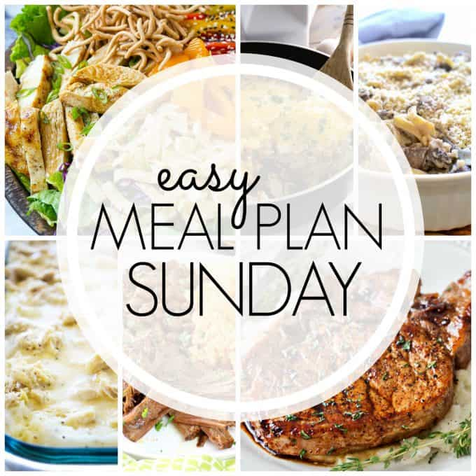 With Easy Meal Plan Sunday Week 84 - six dinners, two desserts, a breakfast and a healthy menu option will help get the week's meal planning done quickly!