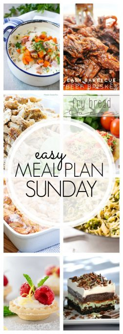 With Easy Meal Plan Sunday Week 89 - six dinners, two desserts, a breakfast and a healthy menu option will help get the week's meal planning done quickly!