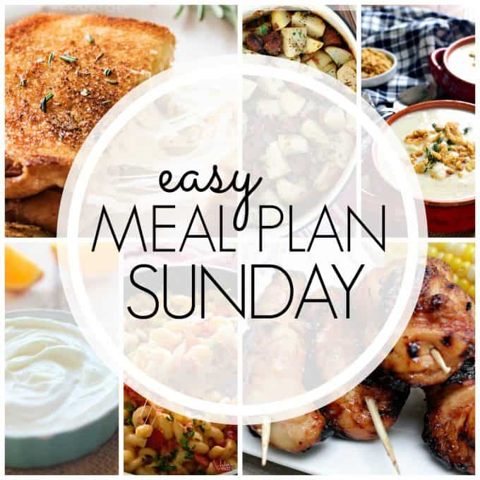 With Easy Meal Plan Sunday Week 90 - six dinners, two desserts, a breakfast and a healthy menu option will help get the week's meal planning done quickly!