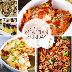 With Easy Meal Plan Sunday Week 100 - six dinners, two desserts, a breakfast and a healthy menu option will help get the week's meal planning done quickly!