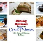 Dining Options Aboard the Coral Princess