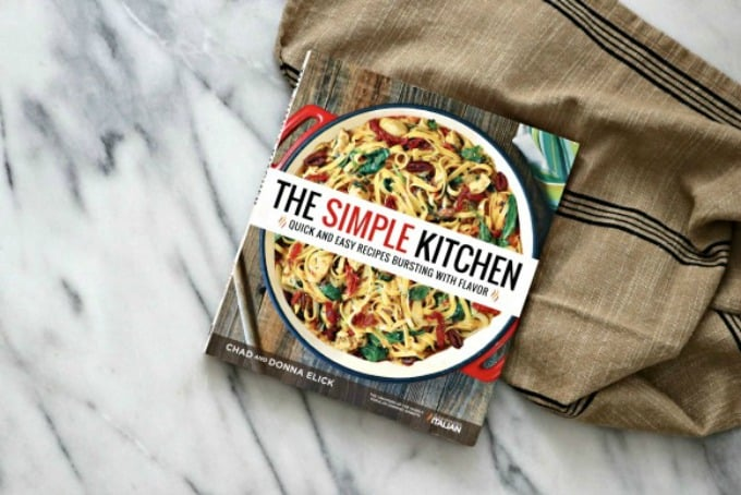 The Simple Kitchen Cookbook from Chad and Donna Elick of The Slow Roasted Italian.