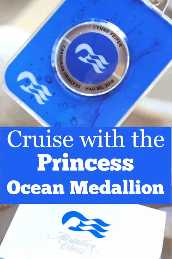 Cruise with the Princess Ocean Medallion.