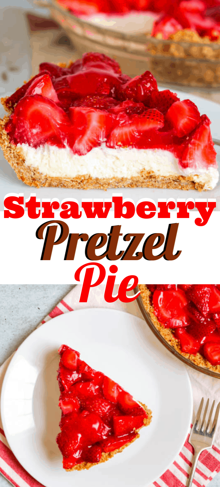 Strawberry Pretzel Pie - a salty pretzel crust, a creamy cheesecake layer and a fresh strawberry gelatin topping. If you love Strawberry Pretzel Salad, you adore this recipe!